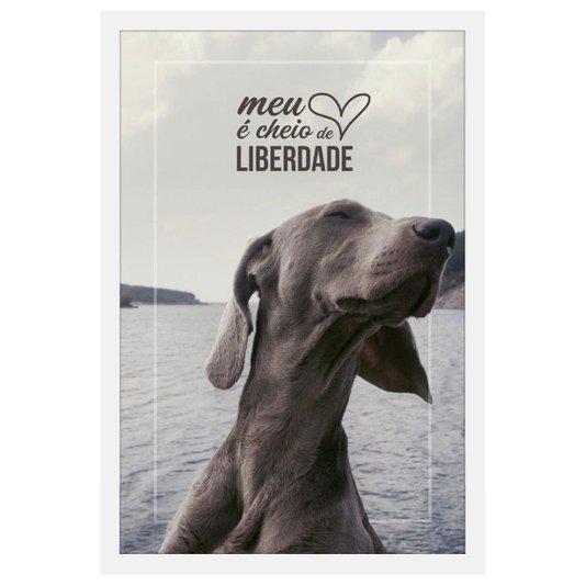 Quadro Decorativo de Animais Cachorro com Frase e Moldura Branca 40x60cm