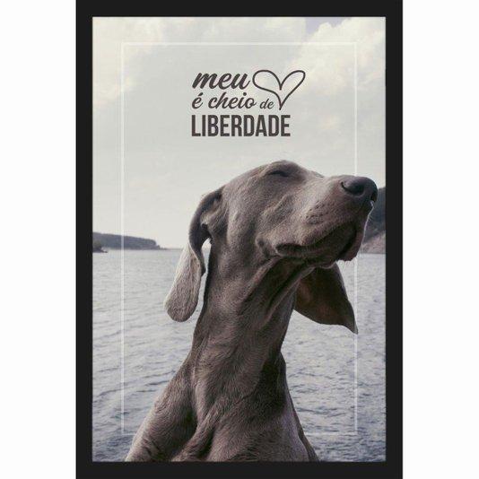 Quadro Decorativo de Animais Cachorro com Frase e Moldura Preta 40x60cm