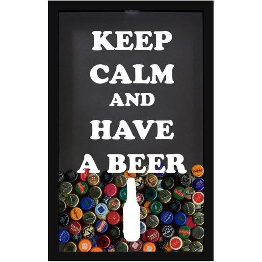 Quadro Porta Tampinhas Cerveja Keep Calm and Have a Beer
